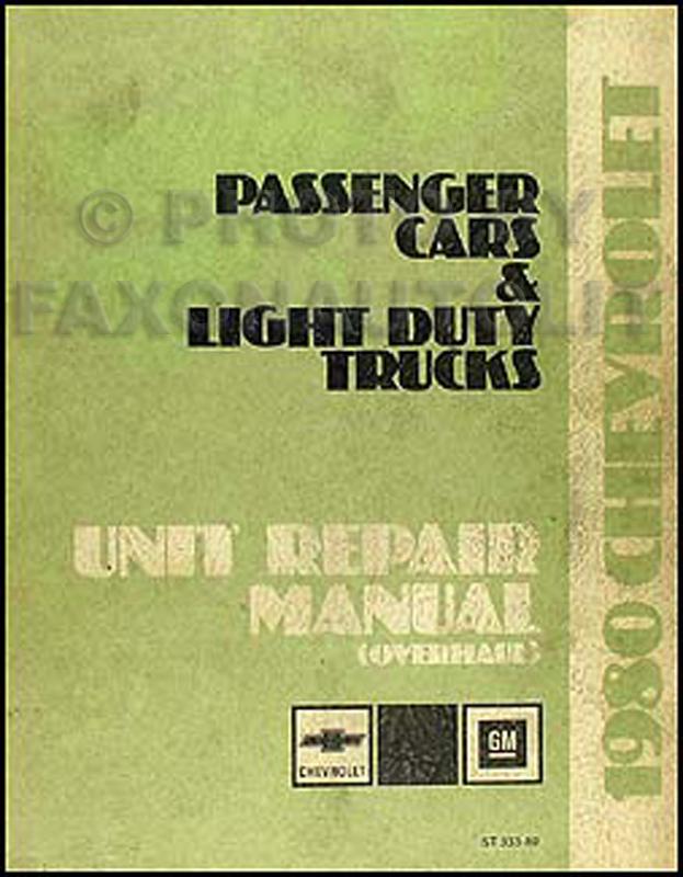 1980 Chevy Car and 10-30 Truck Overhaul Manual Original