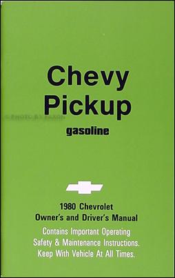 1980 Chevrolet ½-, ¾-, & 1-ton Pickup Truck Owner's Manual Reprint
