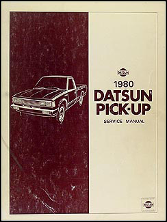 1980 Datsun Pickup Truck Repair Manual Original