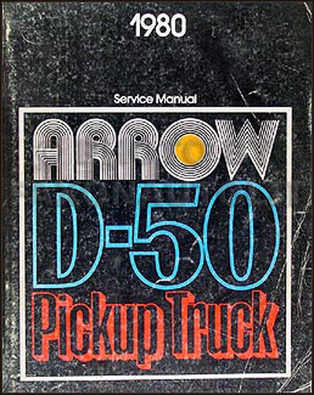 1980 Dodge Ram 50  U0026 Plymouth Arrow Truck Repair Shop Manual Original