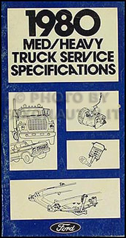 1980 ford medium heavy truck original service specifications book rh faxonautoliterature com Ford L9000 with Sleeper Custom Ford L9000