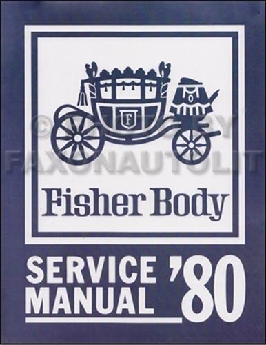 1980 GM Reprint Body Repair Shop Manual Buick, Oldsmobile, Cadillac