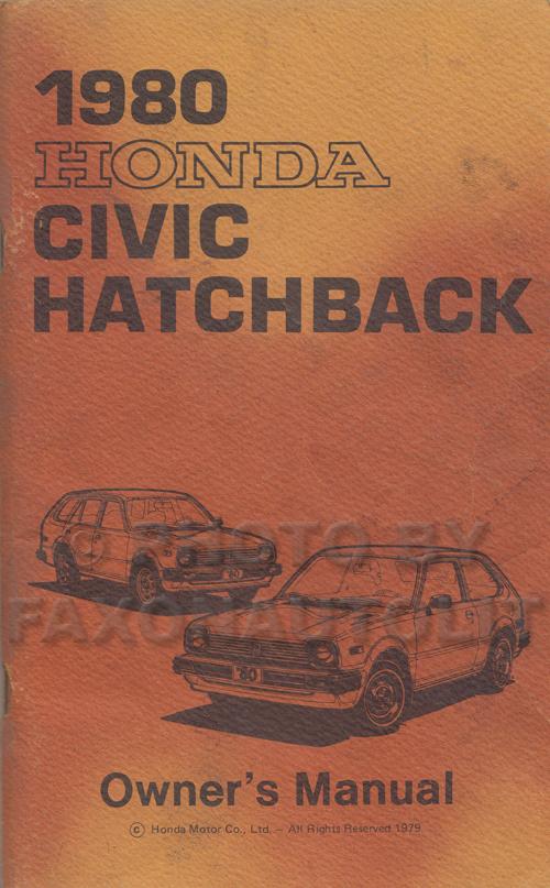 1980 honda civic hatchback owner s manual original rh faxonautoliterature com honda civic hatchback service manual 1995 honda civic hatchback owners manual