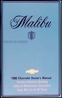 1980 Chevy Malibu & Classic Owner's Manual Reprint