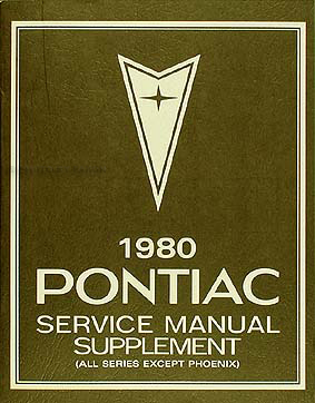 1980 Pontiac Repair Shop Manual Original Supplement