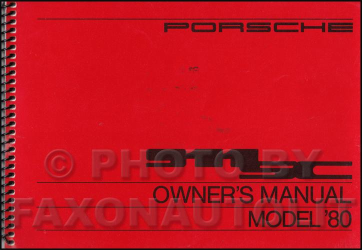1980 porsche 911sc owner s manual original rh faxonautoliterature com porsche 911 sc service manual pdf porsche 911 carrera s owners manual