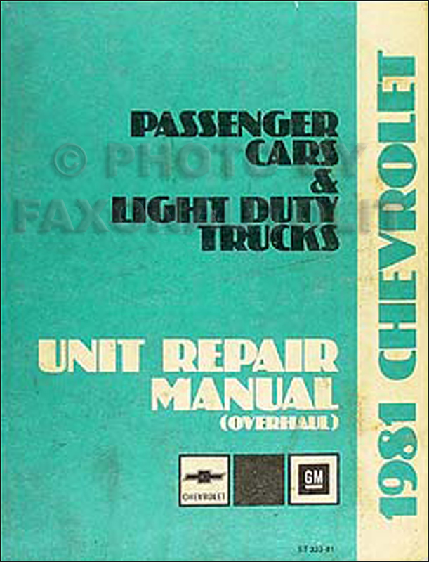 1981 Chevy Car & 10-30 Truck Overhaul Manual Original