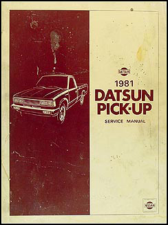 1981 Datsun Pickup Truck Repair Manual Original