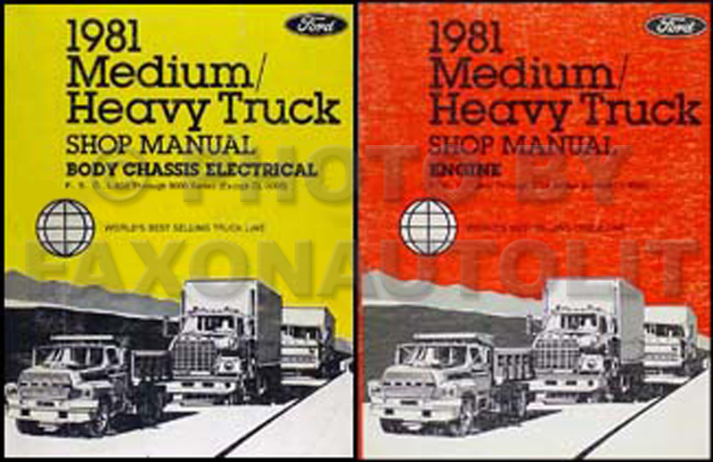 ford f600 service manuals shop owner maintenance and repair 1981 ford f b c l 600 9000 medium and heavy truck repair shop manual set
