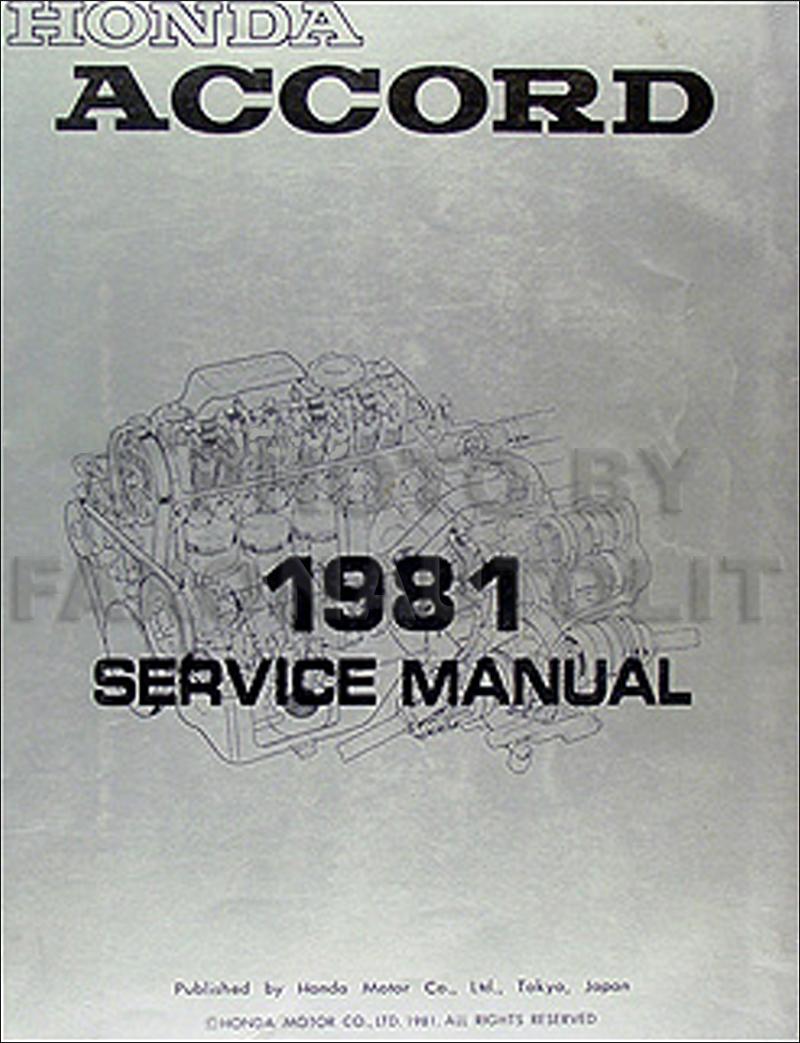 1981 Honda Accord Repair Manual Original