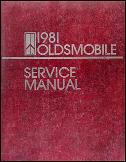 1981 oldsmobile repair shop manual cutlass supreme delta. Black Bedroom Furniture Sets. Home Design Ideas