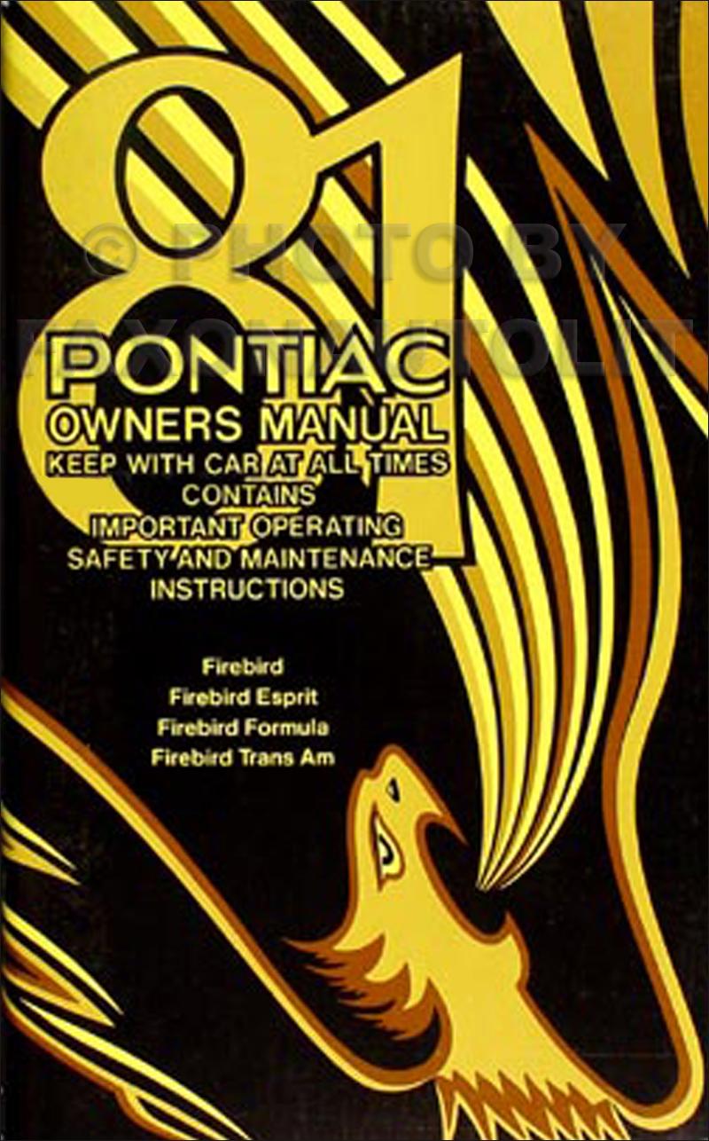 81 Trans Am Owners Manual 89 Fire Bird 305 Wiring Diagram 1981 Firebird And Original Rh Faxonautoliterature Com Repair
