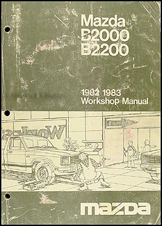 1982 83MazdaB2000ORM 1982 1983 mazda b2000 & b2200 truck repair shop manual original Mazda B2200 Engine Wiring at gsmx.co