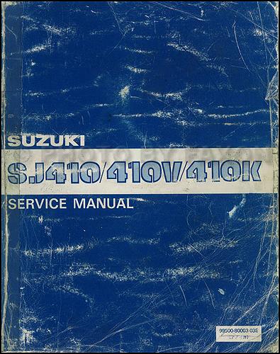 service manual for suzuki sj410 free owners manual u2022 rh wordworksbysea com suzuki samurai service manual 1987 suzuki samurai service manual