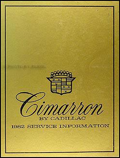 1982 Cadillac Cimarron Shop Manual Original