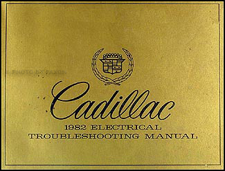 1982 Cadillac Electrical Troubleshooting Manual Original