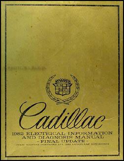 1982 Cadillac Electrical & Engine Diagnosis Manual Original