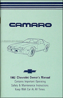 1982 camaro owner s manual reprint berlinetta sport coupe z 28 rh faxonautoliterature com camaro owner's manual 1992 camaro owners manual case
