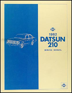 1982 datsun 210 repair shop manual original rh faxonautoliterature com Datsun 110 Datsun 310