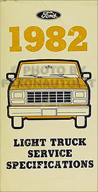 1982 Ford Pickup Truck Service Specifications Manual F100