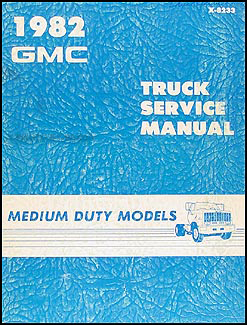 1982GMMDTORM 1982 gmc medium duty truck repair shop manual original 4500 1979 Pontiac Wiring Diagram at edmiracle.co