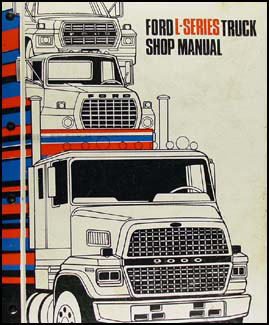 ford l service manuals shop owner maintenance and repair faxon 1982 1983 ford l series truck repair shop manual ln lnt lt ltl lts