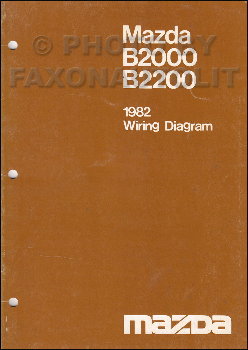 1982 Mazda B2000 B2200 Pickup Truck Wiring Diagram Manual Original
