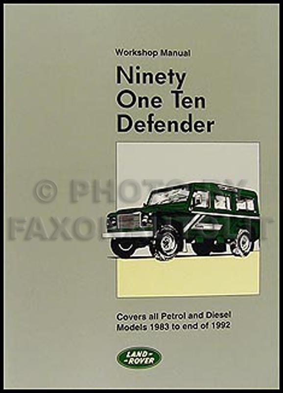 1983 1992 land rover 90 110 defender repair shop manual reprint 1997 land rover defender 90 owners manual land rover defender 90 owners handbook