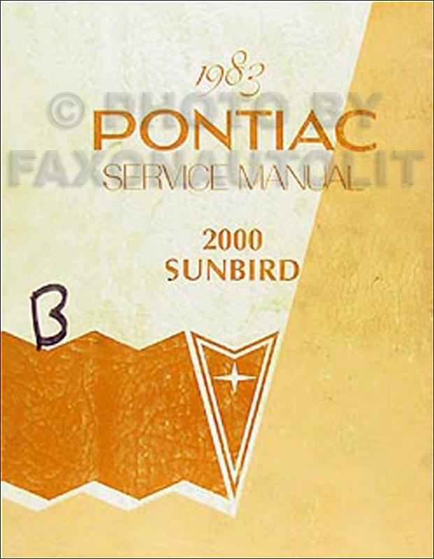 1983 pontiac j2000 sunbird repair shop manual original