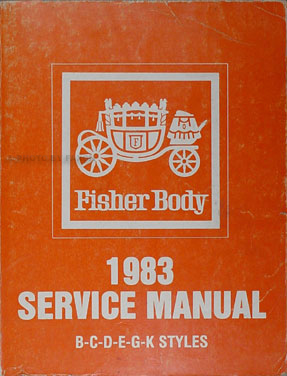 1983 buick cadillac body repair shop manual original rh faxonautoliterature com 1978 Cadillac Seville 1980 Cadillac Seville