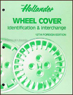 Hollander Wheel Cover Identification & Interchange Manual