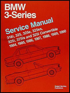 1984 1990 bmw 318 and 325 bentley repair shop manual paperback rh faxonautoliterature com 1990 bmw 325i repair manual pdf 1992 BMW 325I