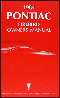 1984 Pontiac Firebird & Trans Am Original Owner's Manual