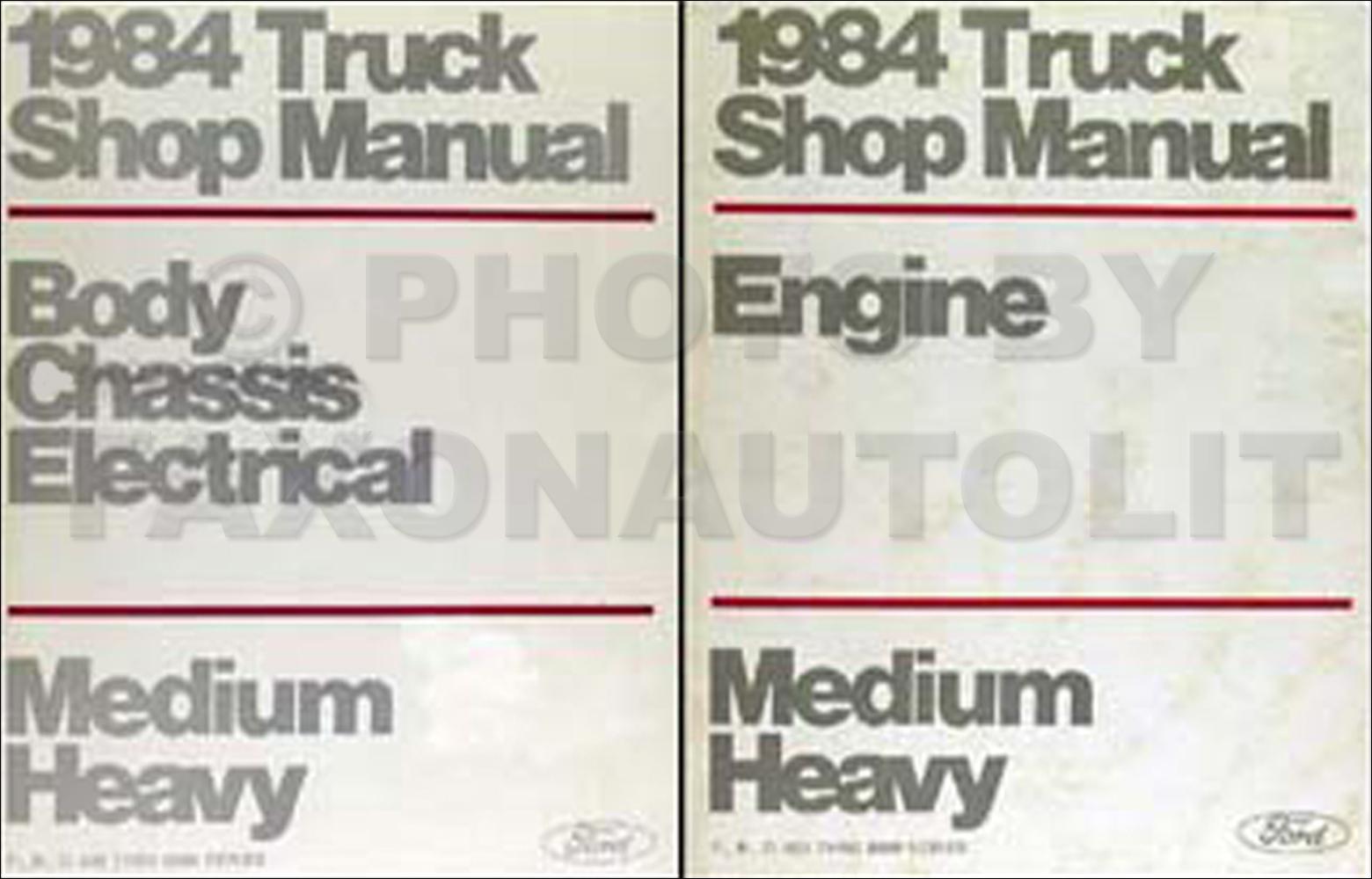 1984 Ford F B C 600-8000 Medium/Heavy Truck Repair Shop Manual Set Original
