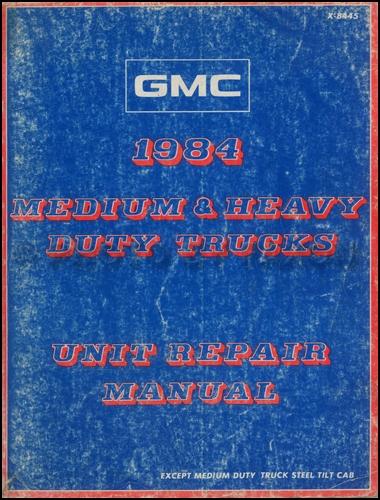 1984 GMC Medium and Heavy Duty Truck Overhaul Manual Original
