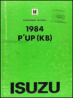 1984 Isuzu P'up Repair Manual Original