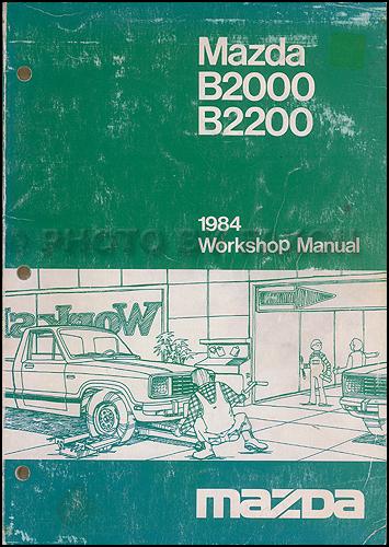 mazda b2200 b2600 1985 1993 workshop service repair manual