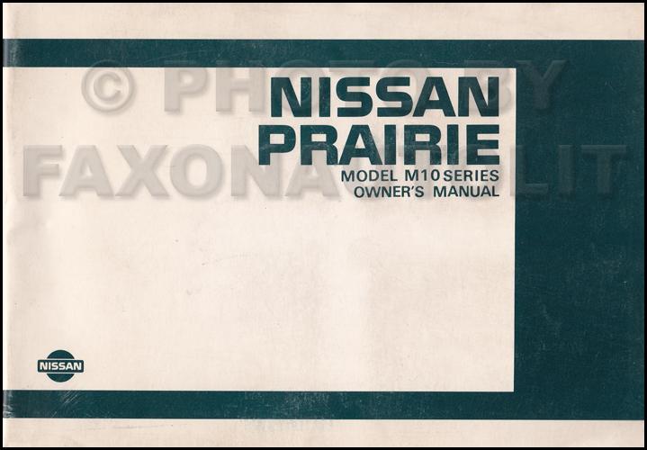 1984 nissan prairie owner s manual original rh faxonautoliterature com nissan prairie 2002 owners manual nissan prairie service manual
