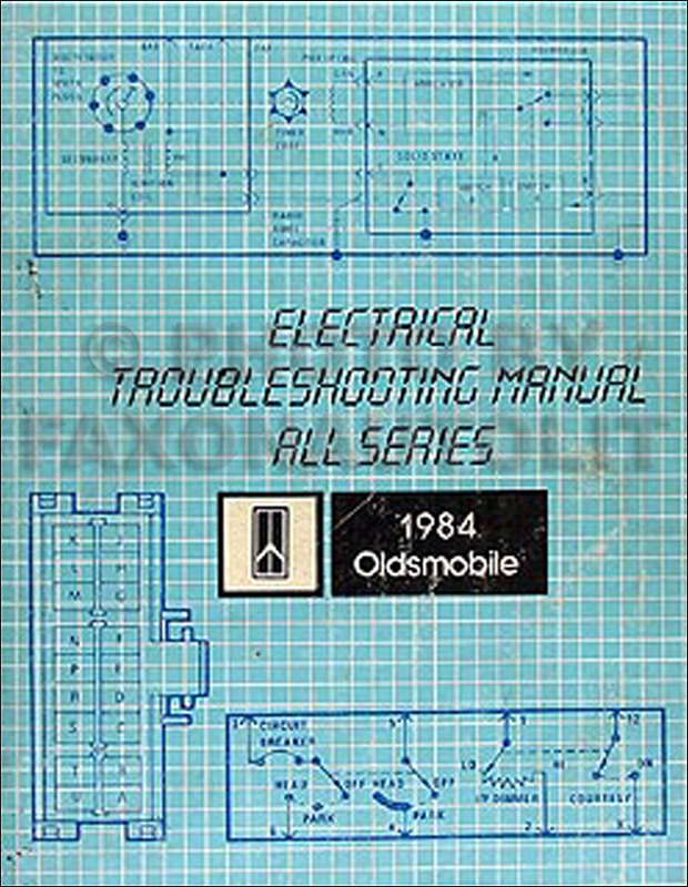 1984 olds electrical troubleshooting manual oldsmobile. Black Bedroom Furniture Sets. Home Design Ideas