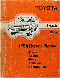 1984 toyota pickup truck repair shop manual original diesel rh faxonautoliterature com 1983 toyota pickup service manual 1985 Toyota Pickup