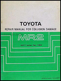 1985 1989 toyota mr2 body collision repair shop manual original rh faxonautoliterature com 1989 Toyota MR2 Supercharged 1988 Toyota MR2