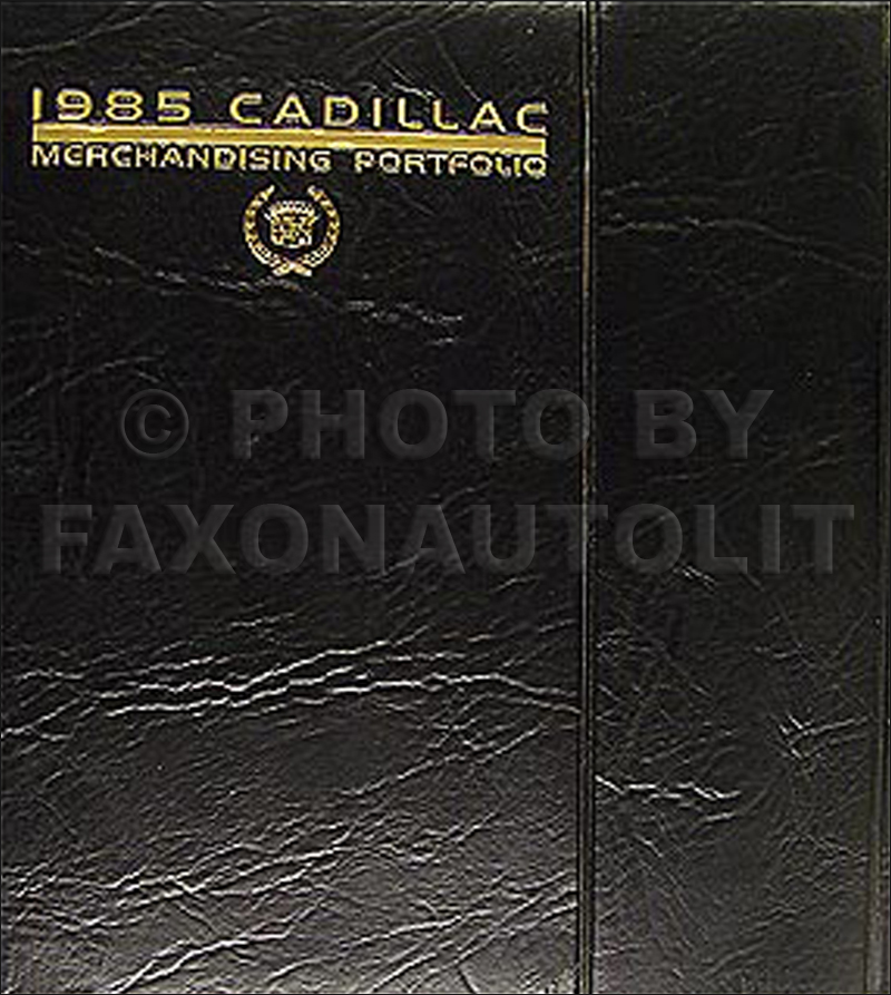 1985 cadillac fwd deville fleetwood gas foldout wiring diagrams 1985 cadillac merchandising portfolio data book and color upholstery album 139 00
