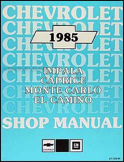 1985 caballero el camino monte carlo wiring diagram original 1985 chevy car repair shop manual impala caprice bu monte carlo el camino gmc caballero