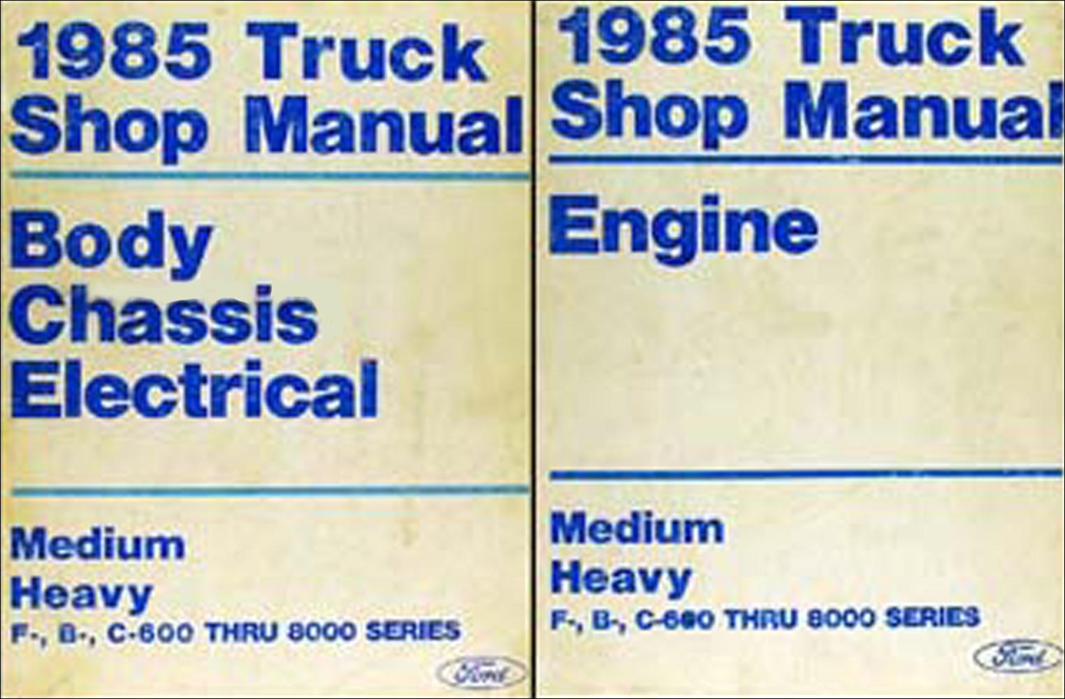 1985 Ford F800 Wiring Diagram Schematics Alternator Diagrams 1991 F600 Truck F B C 600 8000 Medium And Heavy Repair Shop Manual Set