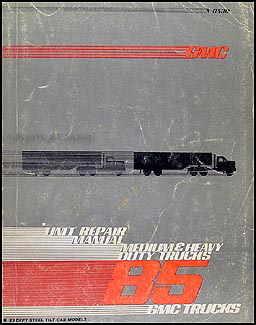 1985 GMC Medium & Heavy Truck Overhaul Manual Original