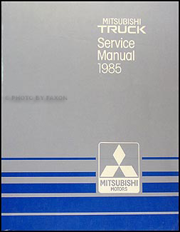 1985 mitsubishi truck repair shop manual original rh faxonautoliterature com 1987 mitsubishi mighty max repair manual mitsubishi mighty max service manual
