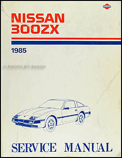 1985 nissan 300zx repair shop manual original rh faxonautoliterature com nissan 300zx workshop manual pdf nissan 300zx service manual online