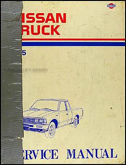 1985 nissan pickup truck repair shop manual original rh faxonautoliterature com 84 Nissan 720 83 Nissan 720