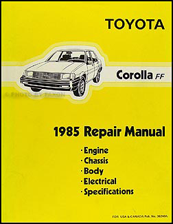 1985 toyota corolla fwd wiring diagram manual original 1985 toyota corolla fwd repair shop manual original le dlx