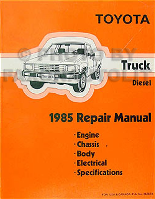 1985 toyota pickup truck repair shop manual original diesel rh faxonautoliterature com 1986 toyota truck shop manual 1986 toyota truck shop manual